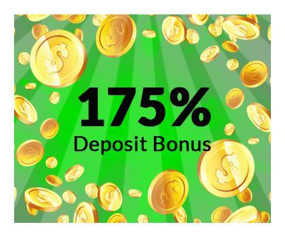 175% Deposit Bonus