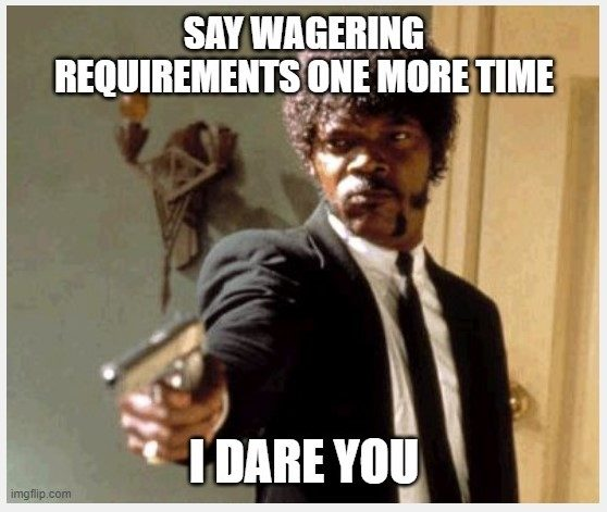 Pulp Fiction Wagering Requirements Meme